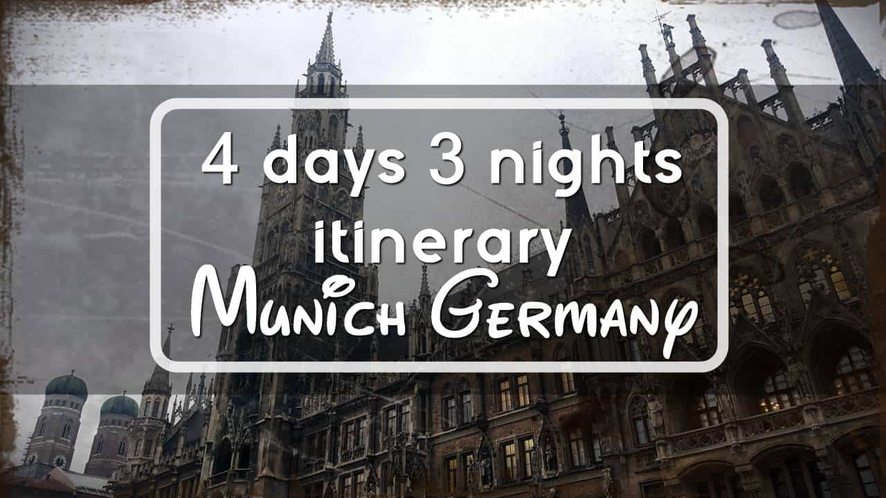 4 Days 3 Nights Itinerary in Munich, Germany - Singapore