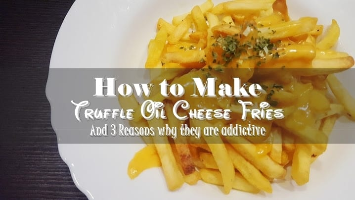 Truffle Oil Cheese Fries