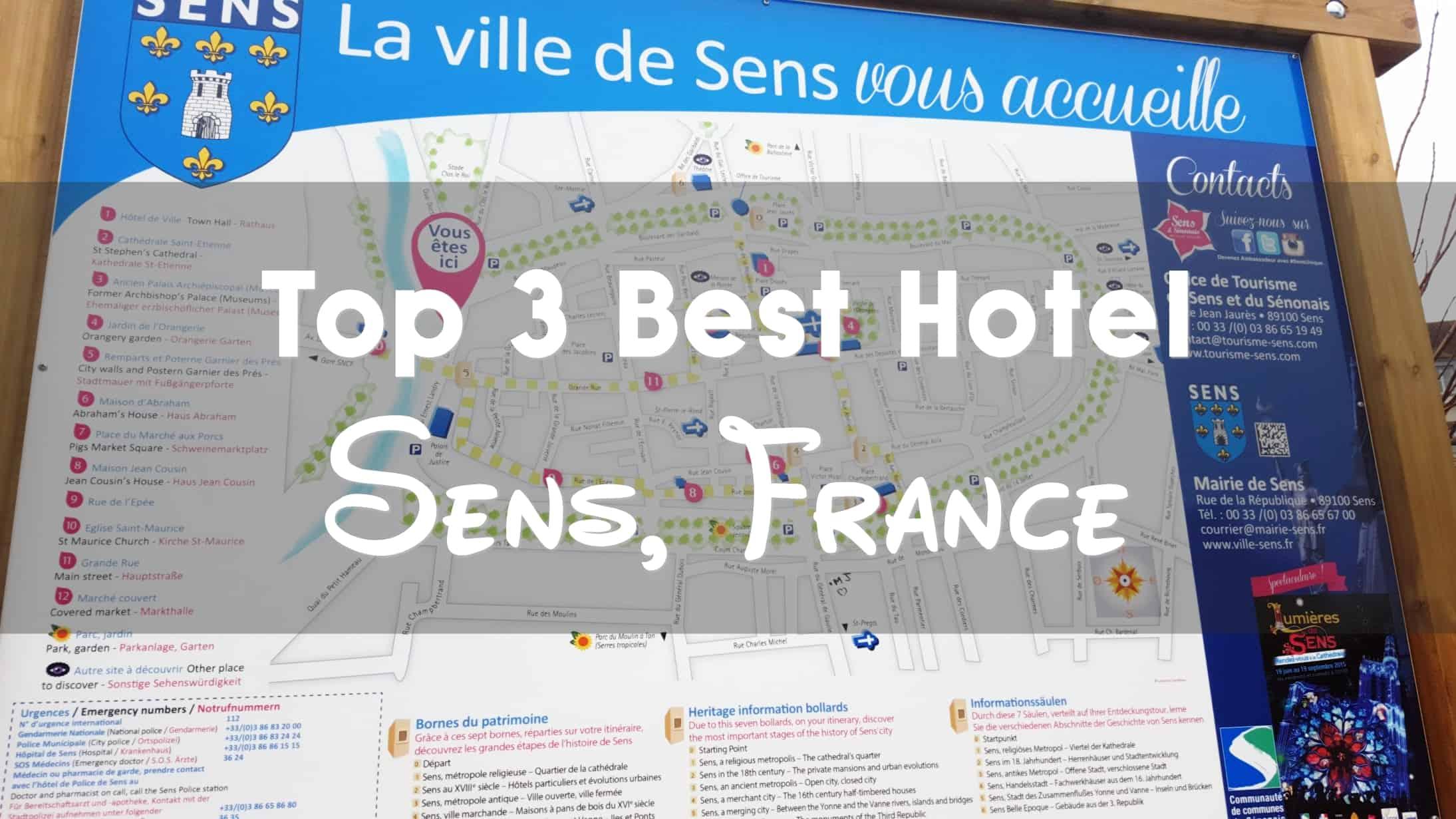 Best 3 Hotels, Sens France