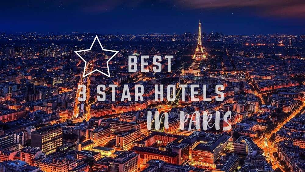 Best 3 Star Hotels in Paris