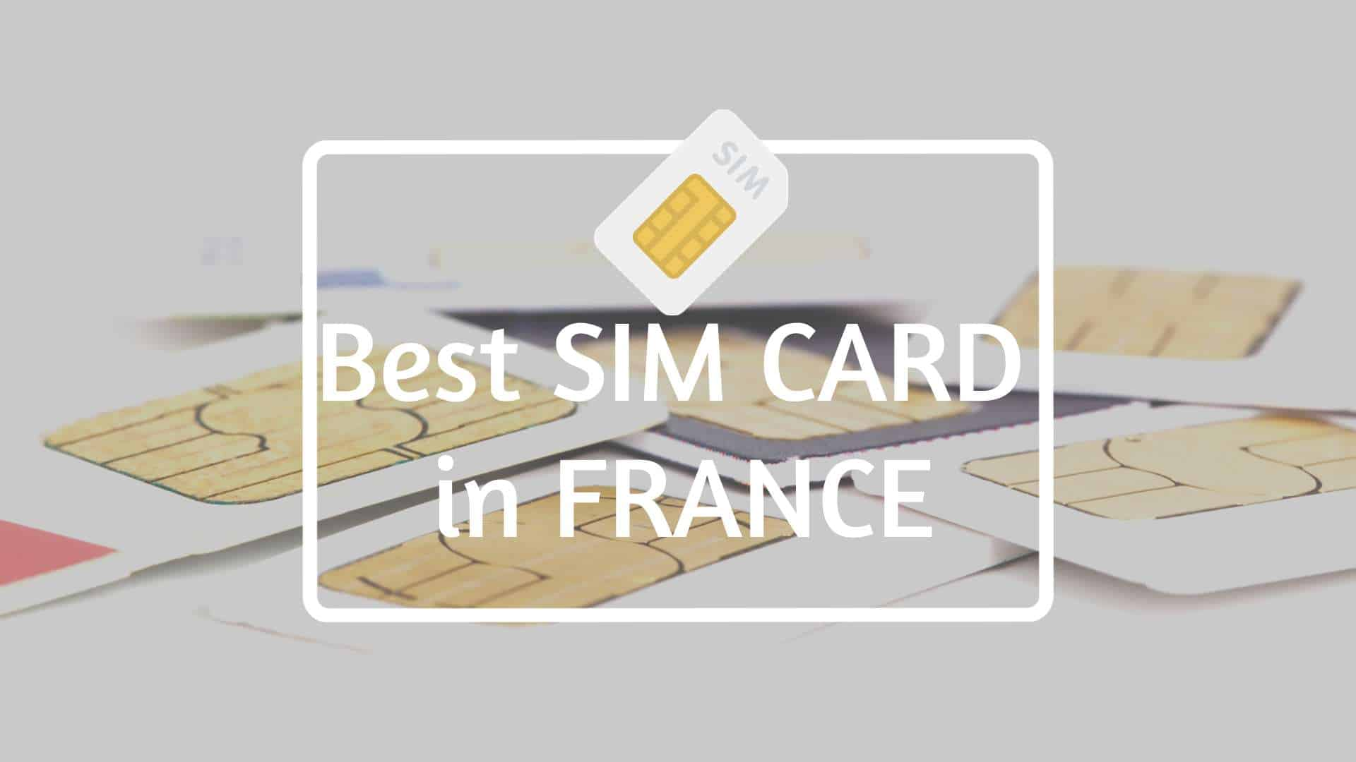 Best SIM CARD in FRANCE