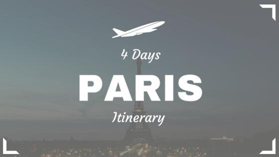 Paris 4 3 Days Itinerary